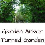 How to Turn a Garden Arbor into a Garden Tunnel