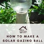Homemade Solar Gazing Ball