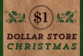 Have a Dollar Store Christmas