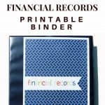 Printable Financial Records Binder - plus tips to organize your financial records