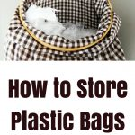 Plastic Bag Storage