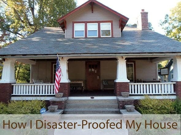 How I Disaster-Proofed My House