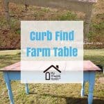 Curb Find Farm Table: Before and After