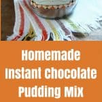No-Cook Instant Chocolate Pudding Mix