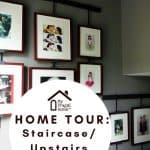MFH Home Tour: Staircase & Upstairs Hallway