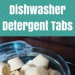 Homemade Dishwasher Detergent Tabs