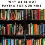 Why We're Not Paying for Our Kids' College Education Pinterest Graphic