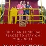 Cheap and Unusual Places to Stay Pin Graphic