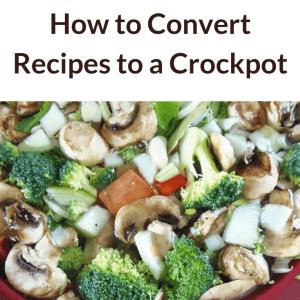 How to Convert Recipes to a Crockpot Pin Graphic