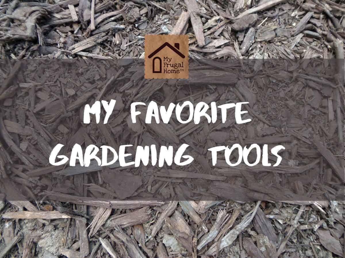 My Favorite Gardening Tools Graphic