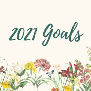 My Goals for 2021