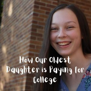 How Our Oldest Daughter is Paying for College
